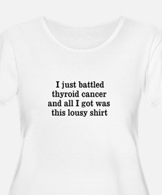 I just battled thyroid cancer and all I got was th