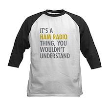Its A Ham Radio Thing Tee