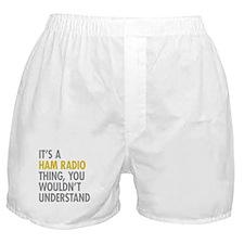 Its A Ham Radio Thing Boxer Shorts