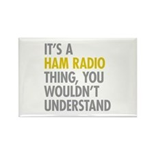 Its A Ham Radio Thing Rectangle Magnet