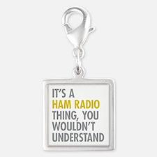 Its A Ham Radio Thing Silver Square Charm