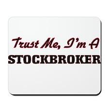Trust me I'm a Stockbroker Mousepad