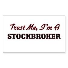 Trust me I'm a Stockbroker Decal