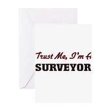 Trust me I'm a Surveyor Greeting Cards