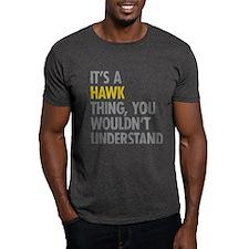 Its A Hawk Thing T-Shirt