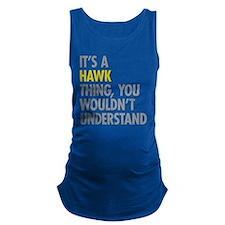 Its A Hawk Thing Maternity Tank Top