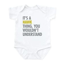 Its A Hawk Thing Infant Bodysuit