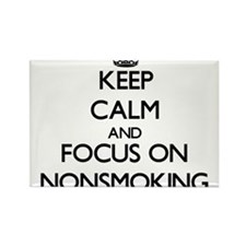Keep Calm and focus on Nonsmoking Magnets