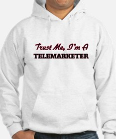 Trust me I'm a Telemarketer Hoodie