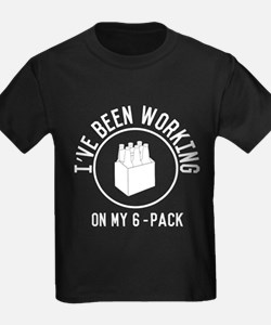 I've been working on my 6-pack T-Shirt