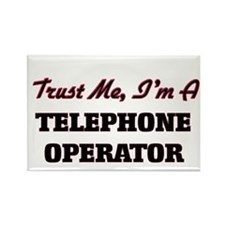 Trust me I'm a Telephone Operator Magnets