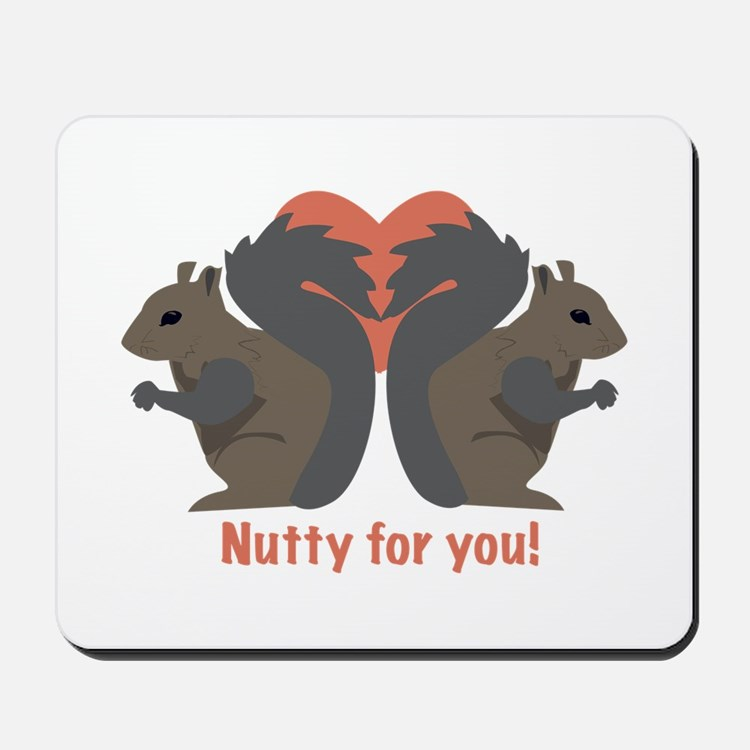 Nutty for You Mousepad