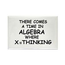 COMES A TIME IN ALGEBRA WHERE Rectangle Magnet (10