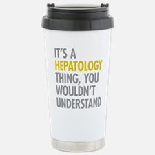 Its A Hepatology Thing Travel Mug