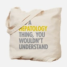 Its A Hepatology Thing Tote Bag