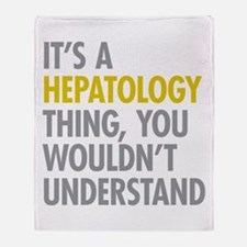 Its A Hepatology Thing Throw Blanket