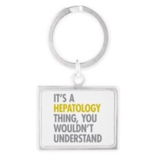 Its A Hepatology Thing Landscape Keychain