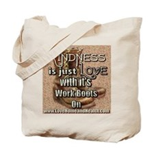Kindness Is Just Love - Tote Bag