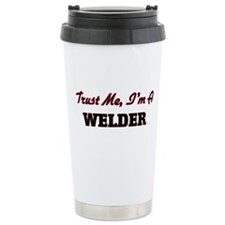 Trust me I'm a Welder Travel Mug