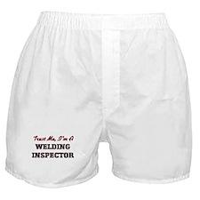 Trust me I'm a Welding Inspector Boxer Shorts