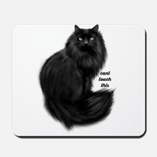 Cant Touch This Mousepad