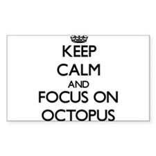 Keep Calm and focus on Octopus Decal