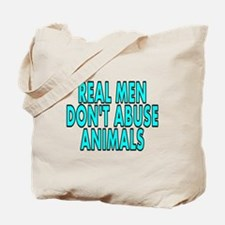 Real men don't abuse - Tote Bag