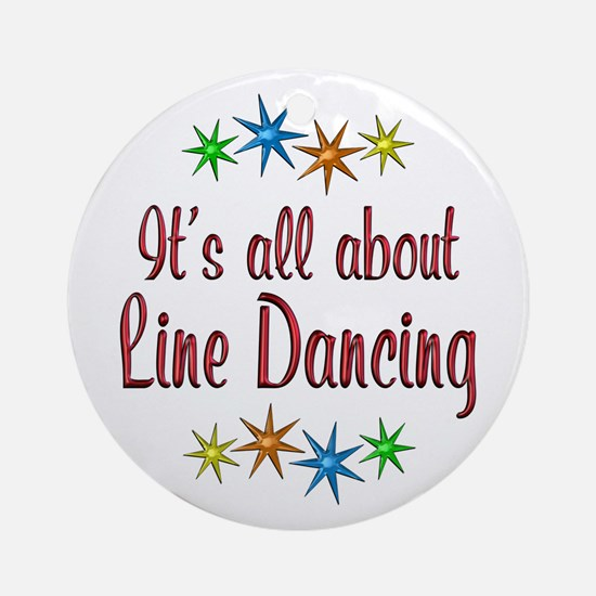 About Line Dancing Ornament (Round)