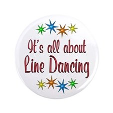 """About Line Dancing 3.5"""" Button (100 pack)"""