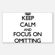 Keep Calm and focus on Omitting Decal