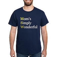 Mom's Simply Wonderful T-Shirt
