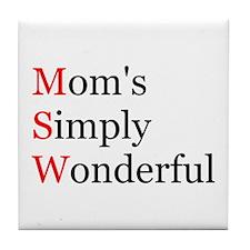Mom's Simply Wonderful Tile Coaster