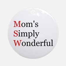 Mom's Simply Wonderful Ornament (Round)