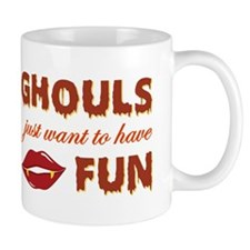 GHOULS JUST WANT Mug