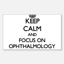 Keep Calm and focus on Ophthalmology Decal