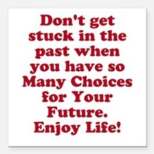 "Don't Get Stuck Square Car Magnet 3"" x 3"""