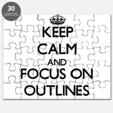 Keep Calm and focus on Outlines Puzzle