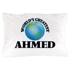 World's Greatest Ahmed Pillow Case