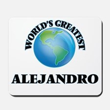World's Greatest Alejandro Mousepad