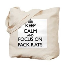 Keep Calm and focus on Pack Rats Tote Bag