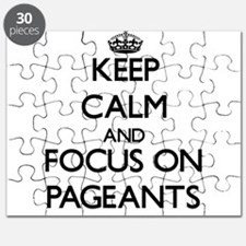 Keep Calm and focus on Pageants Puzzle
