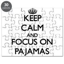 Keep Calm and focus on Pajamas Puzzle