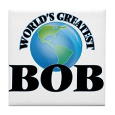 World's Greatest Bob Tile Coaster