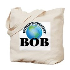 World's Greatest Bob Tote Bag