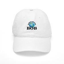 World's Greatest Bob Baseball Cap