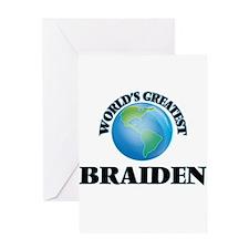 World's Greatest Braiden Greeting Cards