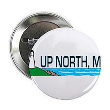 Up North, Michigan Button