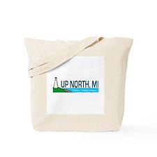 Up North, Michigan Tote Bag