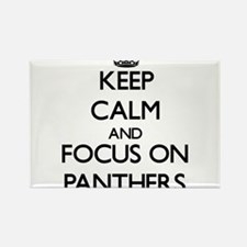 Keep Calm and focus on Panthers Magnets