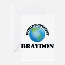 World's Greatest Braydon Greeting Cards